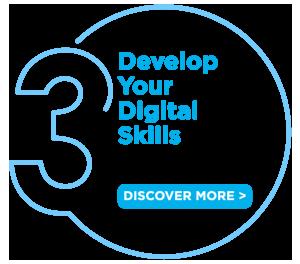Step 3: Develop Your Digital Skills